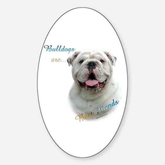 Bulldog Best Friend1 Oval Decal