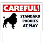 Standard Poodles At Play Yard Sign