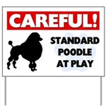 Standard Poodle At Play Yard Sign