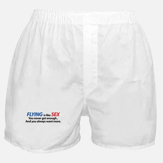 Flying is like Sex Boxer Shorts