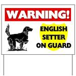 English Setter On Guard Yard Sign