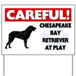 Chesapeake Bay Retriever At Play Yard Sign