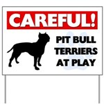 Pit Bull Terriers At Play Yard Sign