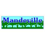 Mandeville Bumper Sticker