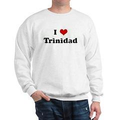 I Love Trinidad Sweatshirt