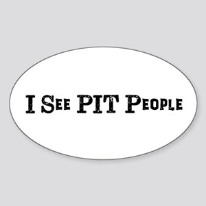 I See Pit People Sticker