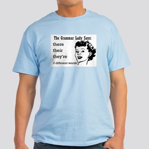 Their, They're, There Light T-Shirt
