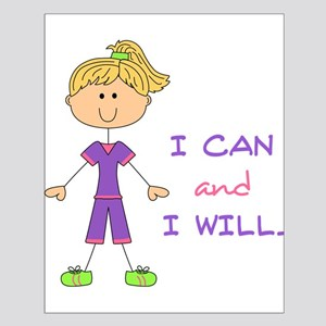 I Can and I Will Posters