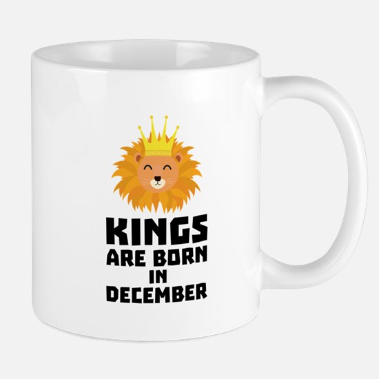 Kings are born in DECEMBER Cbsc6 Mugs
