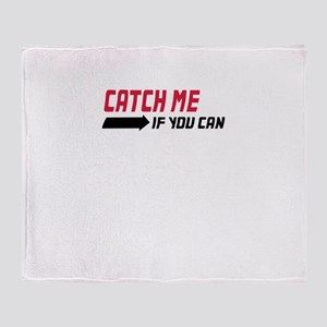 catch me if you can Throw Blanket