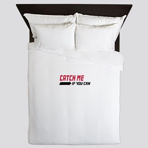 catch me if you can Queen Duvet