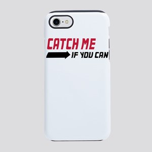 catch me if you can iPhone 8/7 Tough Case