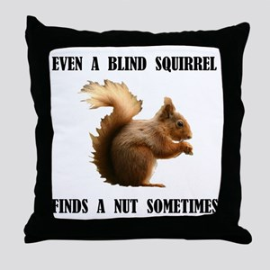BLIND SQUIRREL Throw Pillow