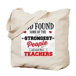 Strongest Teachers Tote Bag