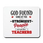 Strongest Teachers Mousepad