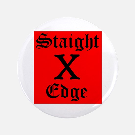 "Unique Straightedge 3.5"" Button"