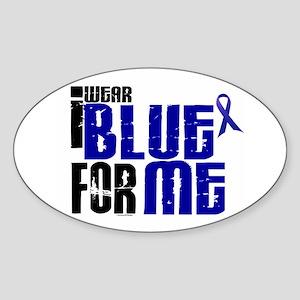 I Wear Blue For Me 6 Oval Sticker
