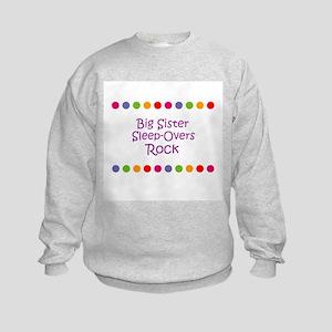 Big Sister Sleep-Overs Rock Kids Sweatshirt