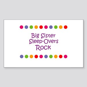 Big Sister Sleep-Overs Rock Rectangle Sticker