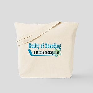 guilty of boarding Tote Bag