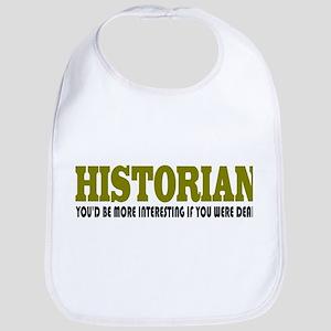HISTORIAN Quote Baby Bib