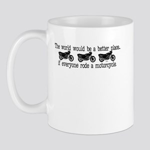 If everyone had a motorcycle. Mug