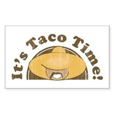 It's Taco Time! Rectangle Sticker