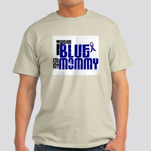 I Wear Blue For My Mommy 6 Light T-Shirt