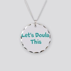 Let's Doula This Necklace