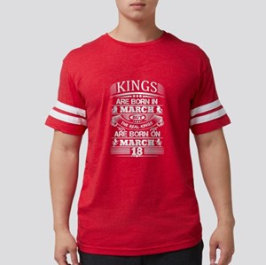 Real Kings Are Born On March 18 T-Shirt