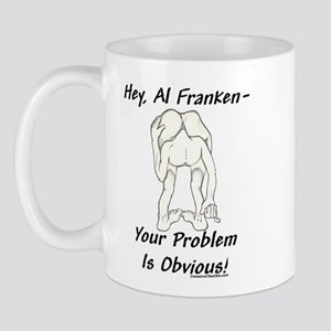 """Al Franken's Problem"" Mug"
