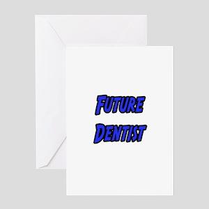 """Future Dentist"" Greeting Card"