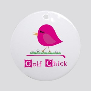 Golf Chick Too - Ornament (Round)