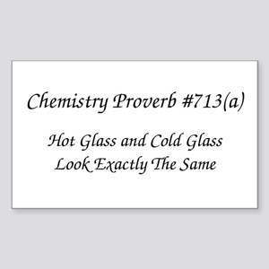 Hot Glass Chemistry Proverb Rectangle Sticker