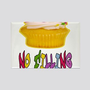 CUPCAKE NO FILLING-T-SHIRTS Rectangle Magnet
