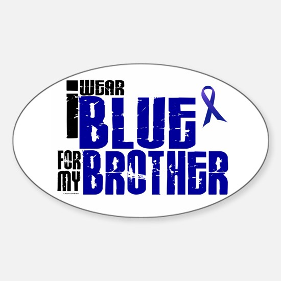 I Wear Blue For My Brother 6 Oval Decal