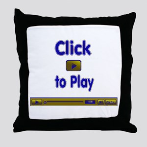 Click to Play Throw Pillow