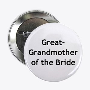 Great-Grandmother of the Bride Button