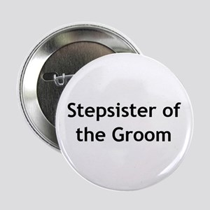 Stepsister of the Groom Button