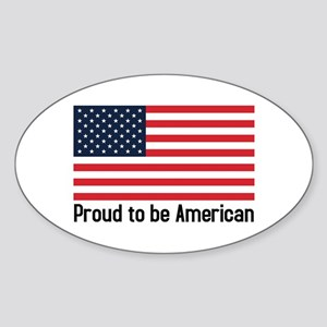 Proud to be American (flag) Oval Sticker