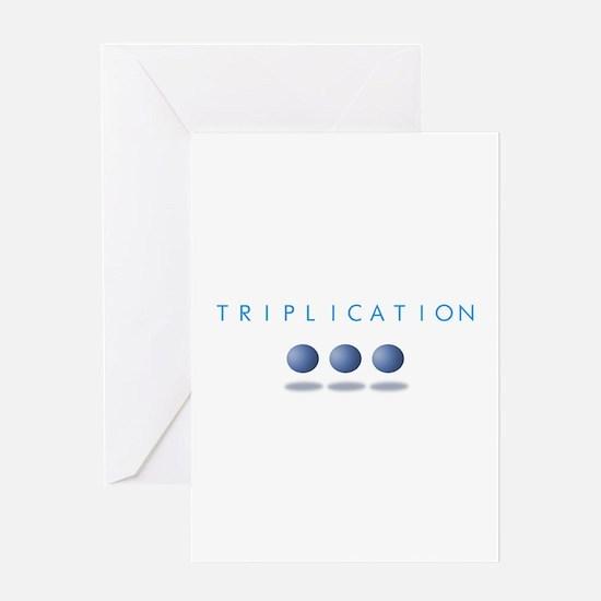Triplication Greeting Card