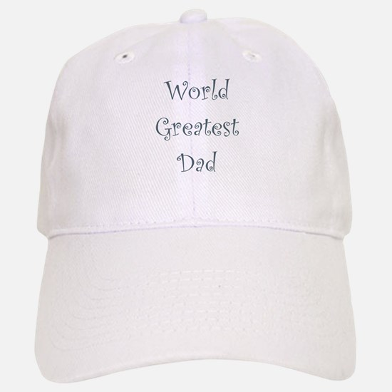 World Greatest Dad Baseball Baseball Cap