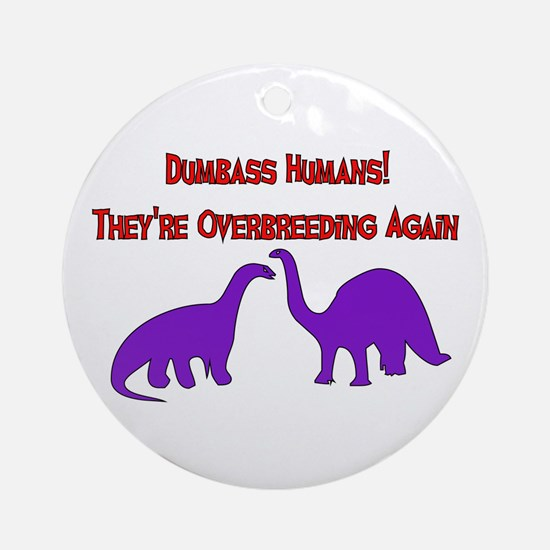 Overbreeding Dinosaurs Ornament (Round)