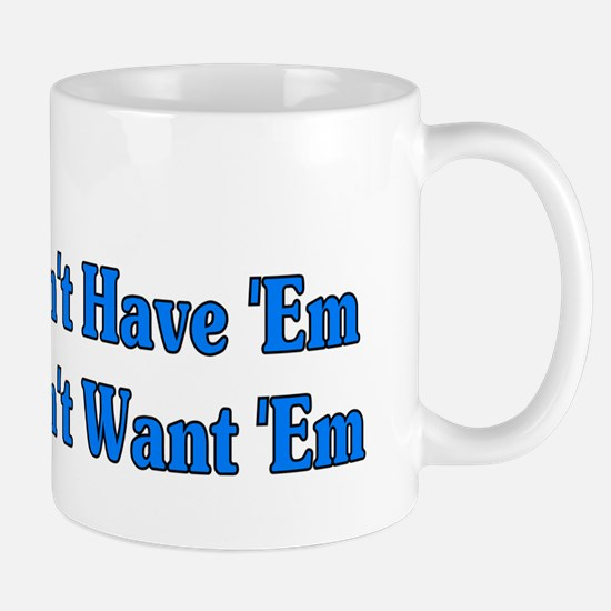Don't Want Children Mug