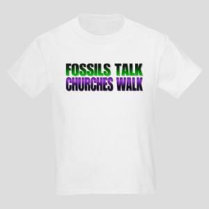 Fossils talk. Churches walk. Kids T-Shirt
