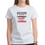 Strongest People Are Teachers T-Shirt