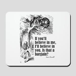 """Carroll """"Believe In Me"""" Mousepad"""