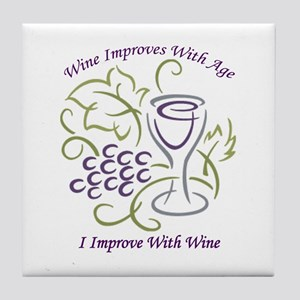 I Improve With Wine Tile Coaster