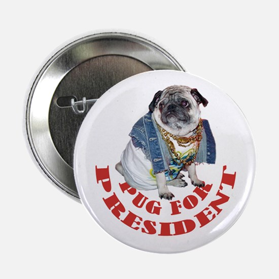 """Pug for President 2.25"""" Button"""