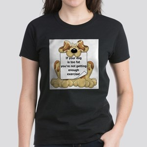 If your dog is too fat Women's Dark T-Shirt